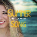 Rebecca Angel - Summer Song