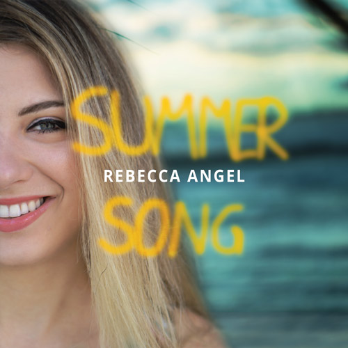 Rebecca Angel - Summer Song