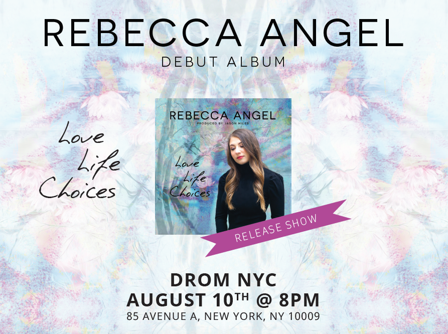 Rebecca Angel - Love, Life, Choices Album Release Party
